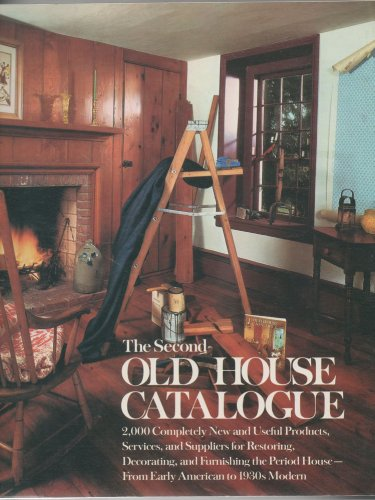 The Second Old House Catalogue