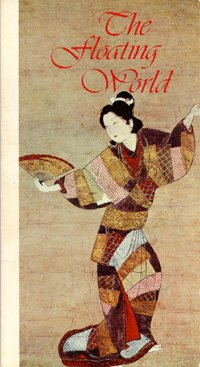 9780876639931: Floating World: An Evocation of Old Japan (ILLUSTRATED)