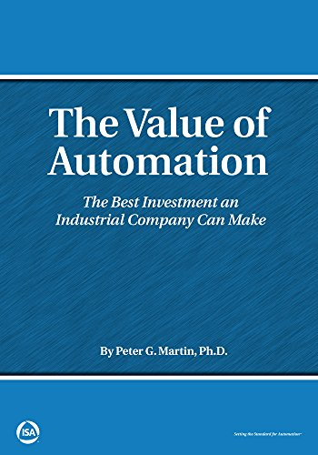 9780876640920: The Value of Automation: The Best Investment an Industrial Company Can Make