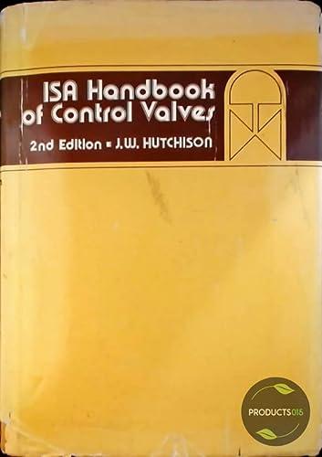 ISA Handbook of Control Valves