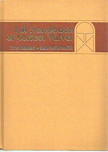 ISA Handbook of Control Valves: Hutchinson, James W.