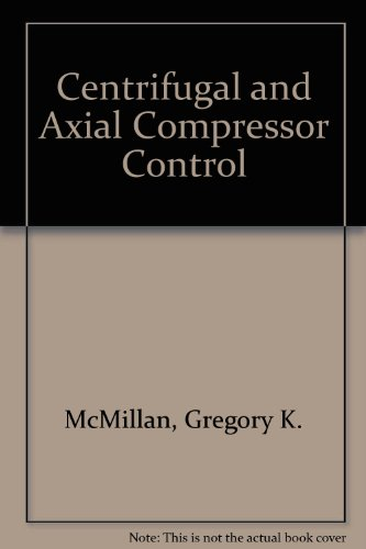 9780876647448: Centrifugal and Axial Compressor Control (Instructional resource package)