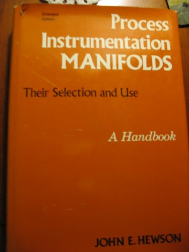 9780876648537: Process Instrumentation Manifolds: Their Selection and Use : A Handbook