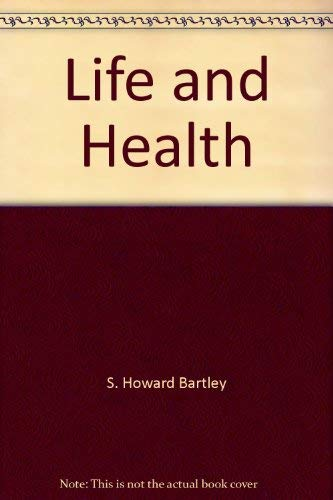 Life and Health: various authors; Jackie Estrada, ed.
