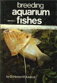 9780876660072: Breeding Aquarium Fishes, Book 2