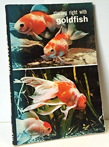 Starting Right With Goldfish: Gannon, R.