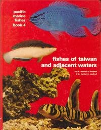 9780876661260: Fishes of Taiwan and Adjacent Waters (Pacific Marine Fishes)