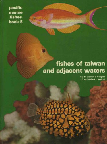 Fishes of Taiwan and Adjacent Waters: Book 5