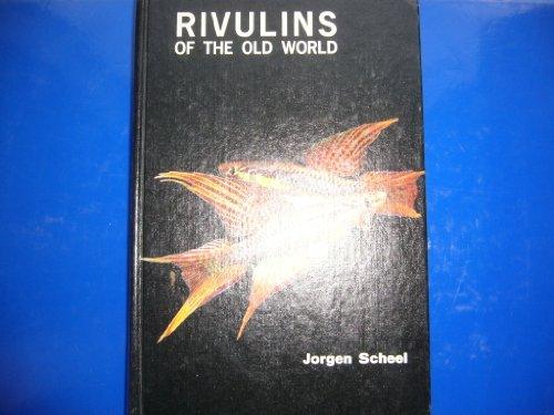 RIVULINS OF THE OLD WORLD: Scheel, Jorgen