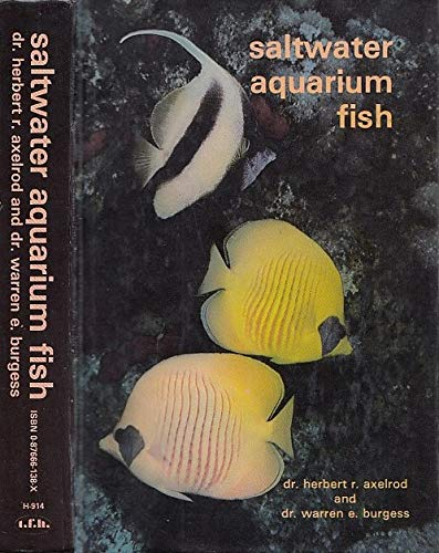 Salt Water Aquarium (087666138X) by Herbert R. Axelrod; Warren E. Burgess