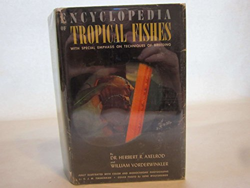 Title: Encyclopedia of Tropical Fishes: Herbert R.Axelrod and