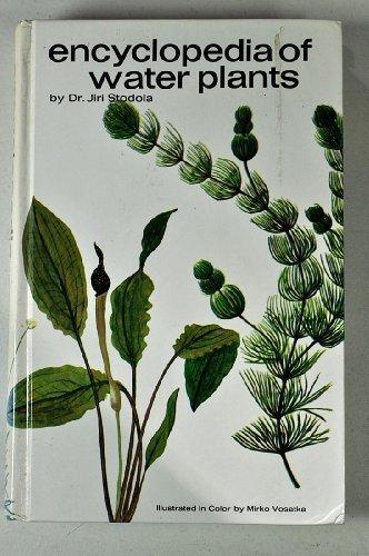 9780876661697: Encyclopaedia of Water Plants