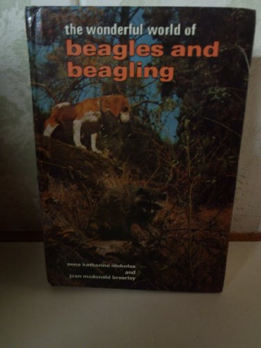 9780876662441: The Wonderful World of Beagles and Beagling