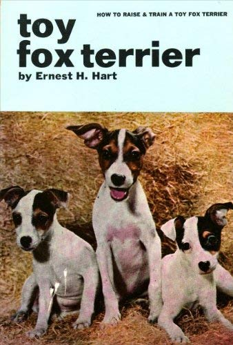 9780876662953: How to Raise and Train a Toy Fox Terrier