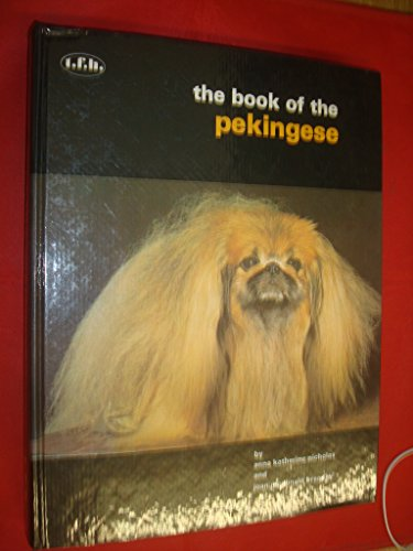 9780876663486: The Book of the Pekingese: From Palace Dog to the Present Day