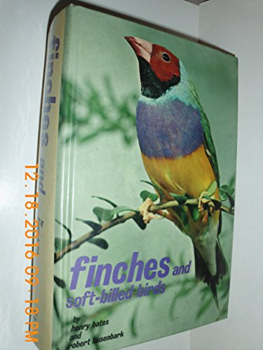 9780876664216: Finches and Softbilled Birds