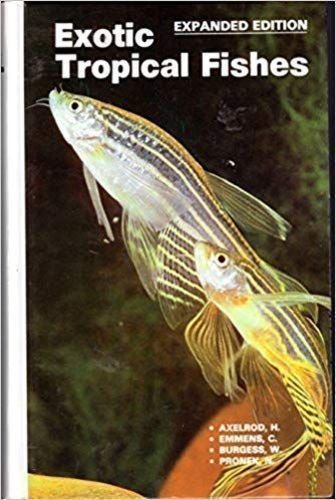 Exotic Tropical Fishes: Herbert R. Axelrod;