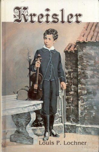 Fritz Kreisler: Lochner, Louis Paul