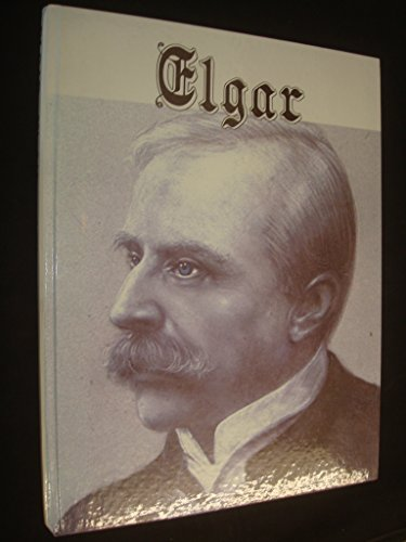 9780876665817: Elgar: His Life and Times