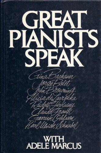 9780876666173: Great Pianists Speak With Adele Marcus