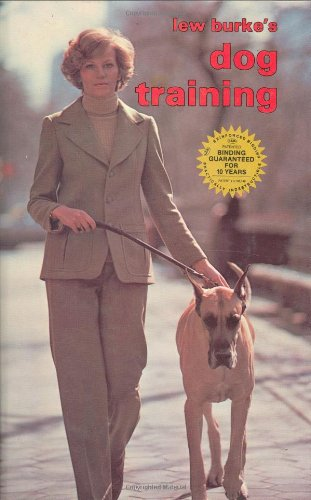 9780876666562: Lew Burke's Dog Training