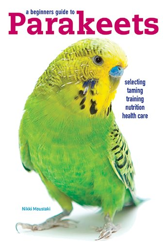 9780876667491: A Beginners Guide to Parakeets