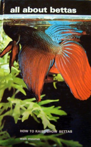 9780876667835: All About Bettas