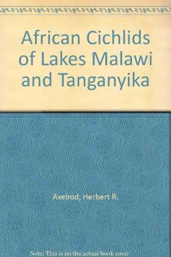 9780876667927: African Cichlids of Lakes Malawi and Tanganyika