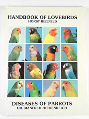 9780876668207: Handbook of Lovebirds and Diseases of Parrots