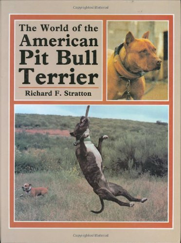 9780876668511: World of the American Pit Bull Terrier