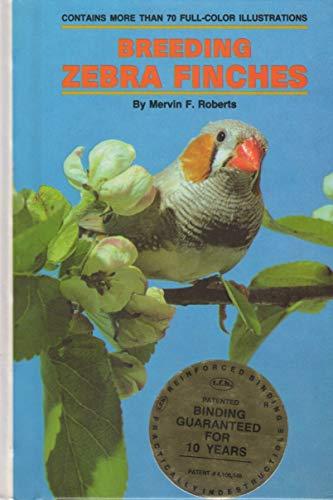 9780876668832: Breeding Zebra Finches
