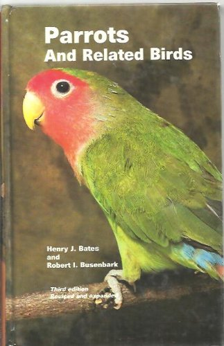 9780876669679: Parrots and Related Birds