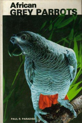 9780876669778: African Grey Parrots