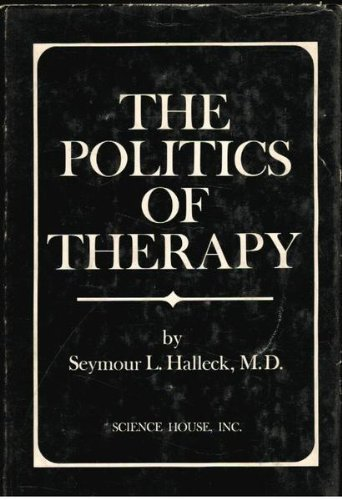9780876670385: The Politics of Therapy
