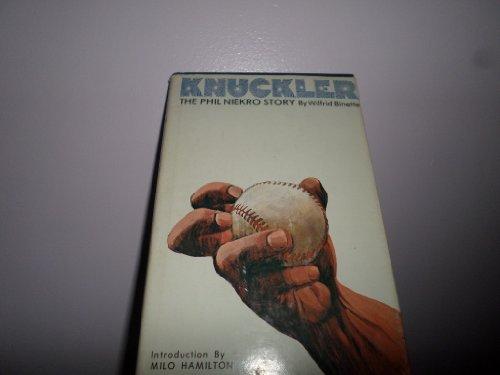 Knuckler: The Phil Niekro Story: Wilfred Binette