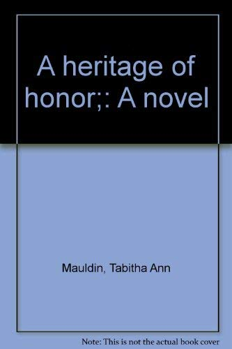 A Heritage of Honor