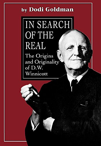 In Search of the Real: The Originals and Originality of D. W. Winnicott