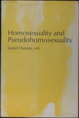 9780876680179: Homosexuality and Pseudohomosexuality