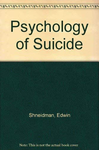 9780876680278: The Psychology of Suicide
