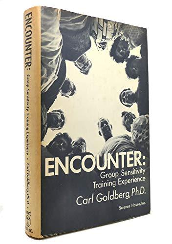 Encounter: Group Sensitivity Training Experience: Goldberg, Carl