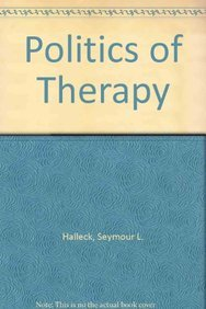 9780876680384: Politics of Therapy