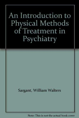 9780876680629: An Introduction to Physical Methods of Treatment in Psychiatry