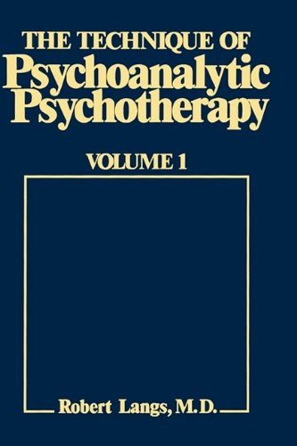 9780876680643: The technique of psychoanalytic psychotherapy (Classical psychoanalysis and its applications)