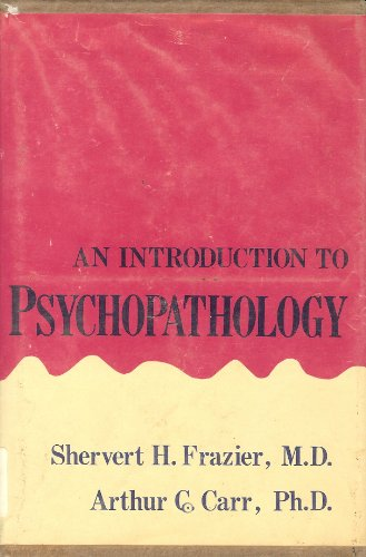 9780876681411: Introduction to Psychopathology