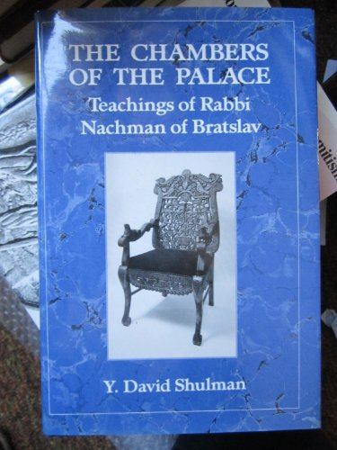 9780876681800: The Chambers of the Palace: Teachings of Rabbi Nachman of Bratslav