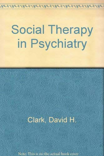 9780876681848: Social Therapy in Psychiatry