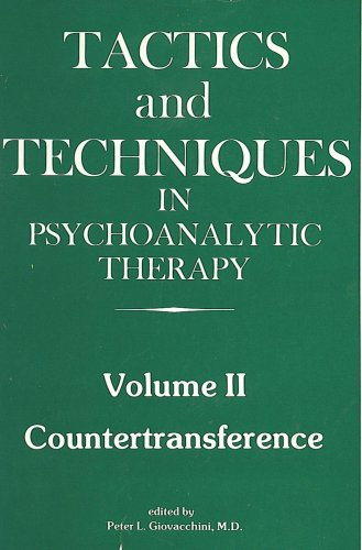 9780876682029: Tactics and Techniques in Psychoanalytic Therapy - Volume II : Countertransference