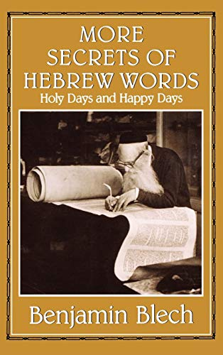 9780876682234: More Secrets of Hebrew Words: Holy Days and Happy Days