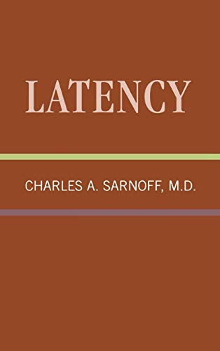 9780876682333: Latency: Classical Psychoanalysis and Its Applications