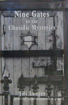 9780876682494: Nine Gates to the Chasidic Mysteries